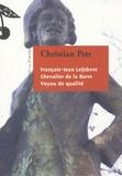 Christian Petr - François- Jean Lefebvre, chevalier de La Barre, voyou de qualité.