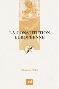 Christian Philip - La Constitution européenne.