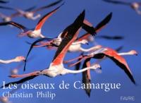 Christian Philip - Les oiseaux de Camargue.