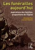 Christian Pian et Laurent Villemin - Les funérailles aujourd'hui - Aspirations des familles, propositions de l'Eglise.