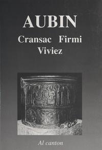Christian-Pierre Bedel et Pierre Beffre - Aubinh : Cransac, Firmin, Vivièrs.