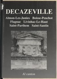Christian-Pierre Bedel et  Collectif - La Sala - Boissa, Flanhac, Las Juniás, Livinhac, Sent-Antin, Sent-Partem.