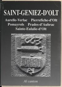 Christian-Pierre Bedel et  Mission départementale de la c - Saint-Geniez-d'Olt (Sent-Ginièis) - Aurela-Verlac, Pèira-Ficha, Pomairòls, Pradas, Senta-Aularia.