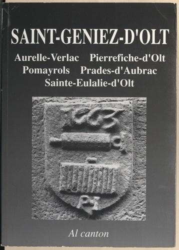 Saint-Geniez-d'Olt (Sent-Ginièis). Aurela-Verlac, Pèira-Ficha, Pomairòls, Pradas, Senta-Aularia