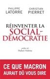 Christian Pierret et Philippe Latorre - Pour une social-démocratie à la française.
