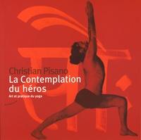 La contemplation du héros - Art et pratique du yoga.pdf