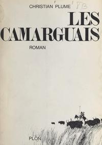 Christian Plume - Les Camarguais.