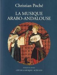 Christian Poché - La musique arabo-andalouse. 1 CD audio