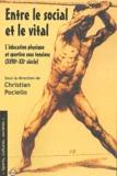 Christian Pociello et Taïeb El Boujjoufi - Entre le social et le vital - L'éducation physique st sportive sous tensions... (XVIIIE-XXe siècle).