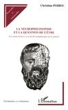 Christian Poirel - La neurophilosophie et la question de l'être - Les neurosciences et le déclin métaphysique de la pensée.