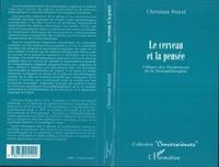 Christian Poirel - Le cerveau et la pensée - Critique des fondements de la neurophilosophie.
