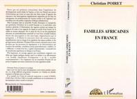 Christian Poiret - Familles africaines en France - Ethnicisation, ségrégation et communalisation.