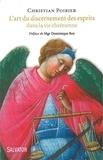 Christian Poirier - L'art du discernement des esprits dans la vie chrétienne.