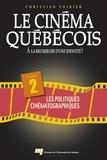 Christian Poirier - Le cinéma québécois - Tome 2 - À la recherche d'une identité ?.