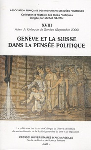 Christian Poncelet - Genève et la Suisse dans la pensée politique.