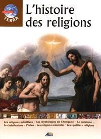 Christian Ponchon - L'histoire des religions.