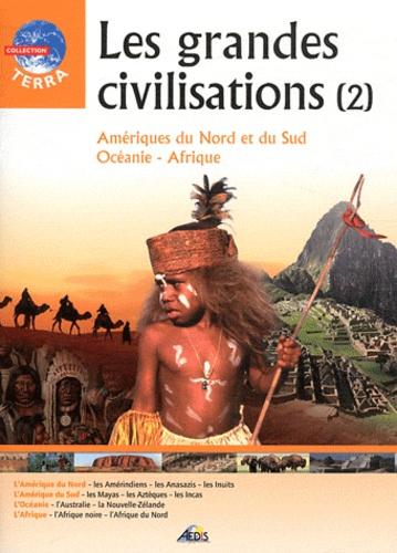 Christian Ponchon - Les grandes civilisations tome 2 - Amériques du Nord et du Sud, Océanie, Afrique.