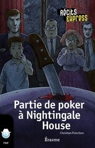 Christian Ponchon et  Récits Express - Partie de poker à Nightingale House - une histoire pour les enfants de 10 à 13 ans.