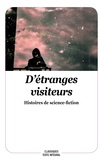 Christian Poslaniec et Julia Verlanger - D'étranges visiteurs - Histoires de science-fiction.