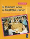 Collectif et Christian Poslaniec - Dix animations lecture en bibliothèque jeunesse.