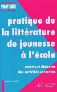 Feriasdhiver.fr Pratique de la littérature de jeunesse à l'école - Comment élaborer des activités concrètes Image
