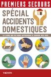 Christian Poutriquet et Lorenzo Timon - Premiers secours - Spécial accidents domestiques.