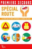 Christian Poutriquet - Spécial route - Le livre qui va vous apprendre à sauver des vies.
