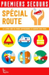 Spécial route - Le livre qui va vous apprendre à sauver des vies.pdf