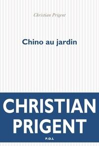 Christian Prigent - Chino au jardin.