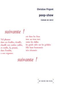 Christian Prigent - Peep-Show.