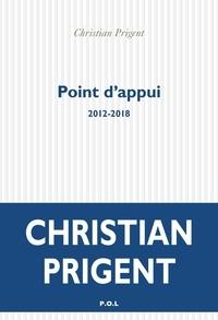 Christian Prigent - Point d'appui - 2012-2018.