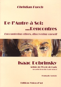 Christian Puech - De l'Autre à soi... Rencontres - Isaac Dobrinsky, artiste de l'Ecole de Paris.