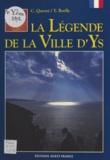Christian Querré et Yvon Boëlle - La Légende de la ville d'Ys.