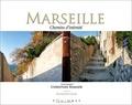 Christian Ramade - Marseille - Chemins d'intimité.