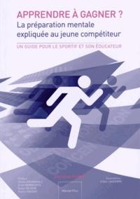 Apprendre à gagner ? - La préparation mentale expliquée au jeune compétiteur.pdf