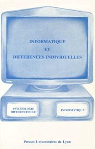 Christian Raphel et  Collectif - Informatique et différences individuelles.