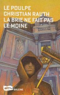 Christian Rauth - La Brie ne fait pas le moine.