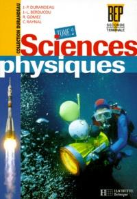 SCIENCES PHYSIQUES BEP 2NDE PRO ET TERMINALE PRO. Tome 2.pdf