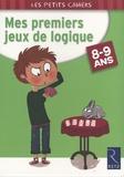 Christian Redouté - Mes premiers jeux de logique - 8-9 Ans.