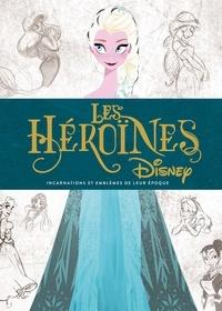 Les héroïnes Disney - Incarnations et emblèmes de leur époque.pdf