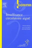 Christian Richard et Jean-Louis Teboul - Insuffisance circulatoire aiguë.