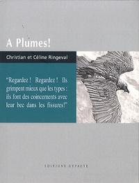 Christian Ringeval et Céline Ringeval - A plumes !.