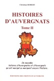 Christian Robert - Histoires d'Auvergnats - Tome 2.