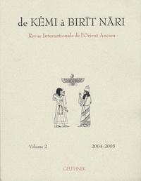 Christian Robin - De Kêmi à Birit Nari en 2 volumes - Revue internationale de l'Orient Ancien.