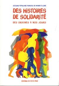 Christian Robin et Louis Thareaut - Des histoires de solidarité - Des origines à nos jours.