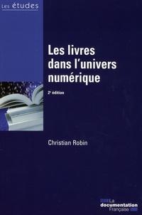 Christian Robin - Les livres dans l'univers numérique.