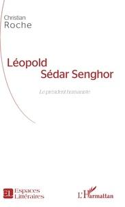 Léopold Sédar Senghor - Le président humaniste.pdf