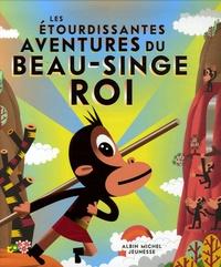 Christian Roche et Jean-Jacques Barrère - Les étourdissantes aventures du beau singe roi.