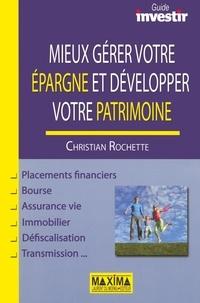 Christian Rochette - Mieux gérer votre épargne et développer votre patrimoine.