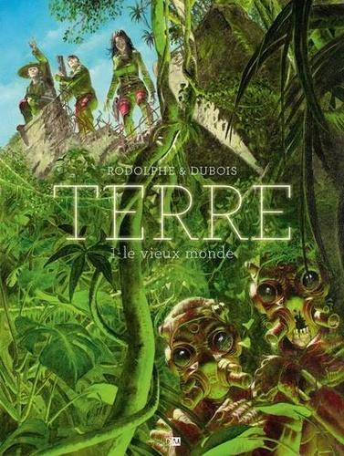 Christian Rodolphe - Terre Tome 1 : Le Vieux Monde.